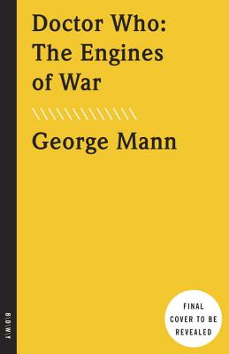The Engines of War By Mann, George